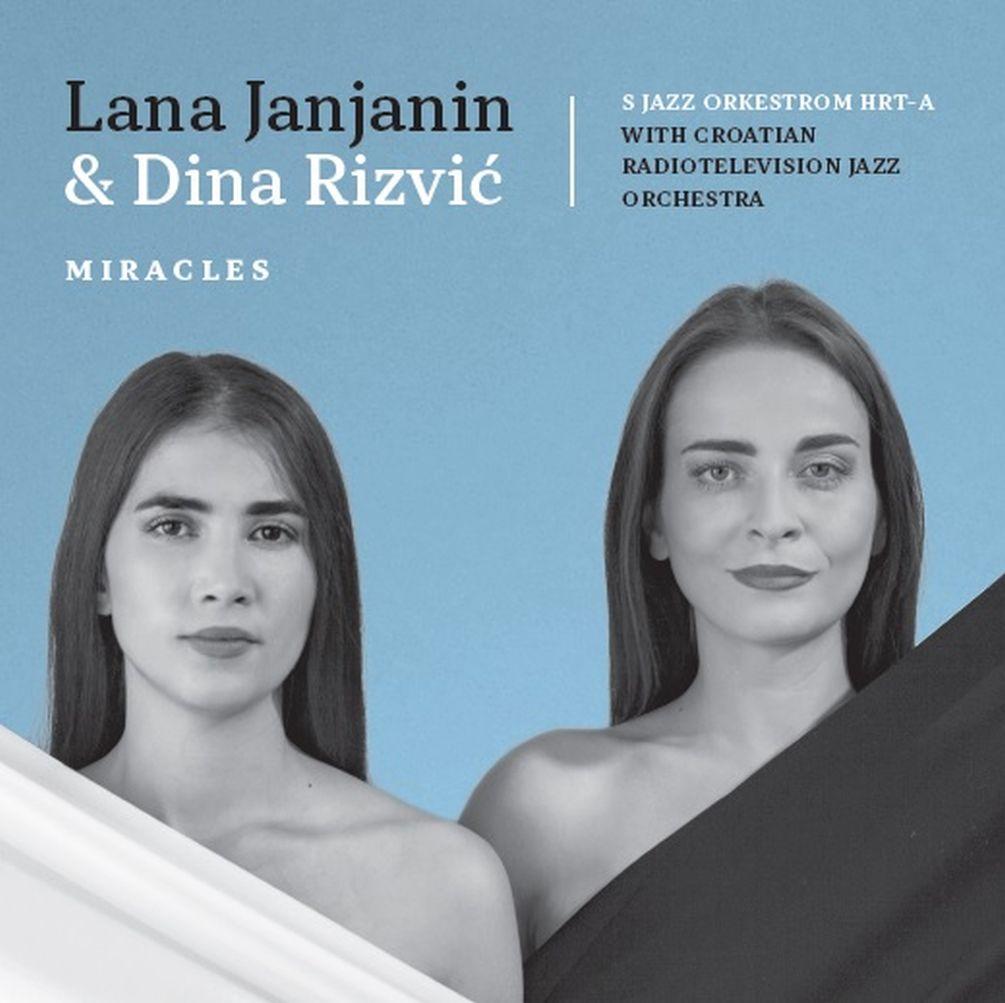 Rezultat slika za Lana Janjanin Dina Rizvić Miracles croatia records