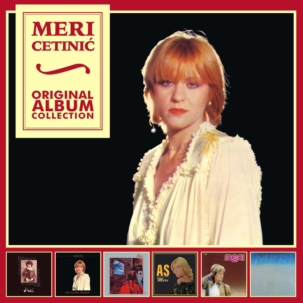 MERI CETINIĆ ORIGINAL ALBUM COLLECTION