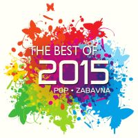 RAZNI IZVOĐAČI THE BEST OF 2015 POP-ZABAVNA HITOVI