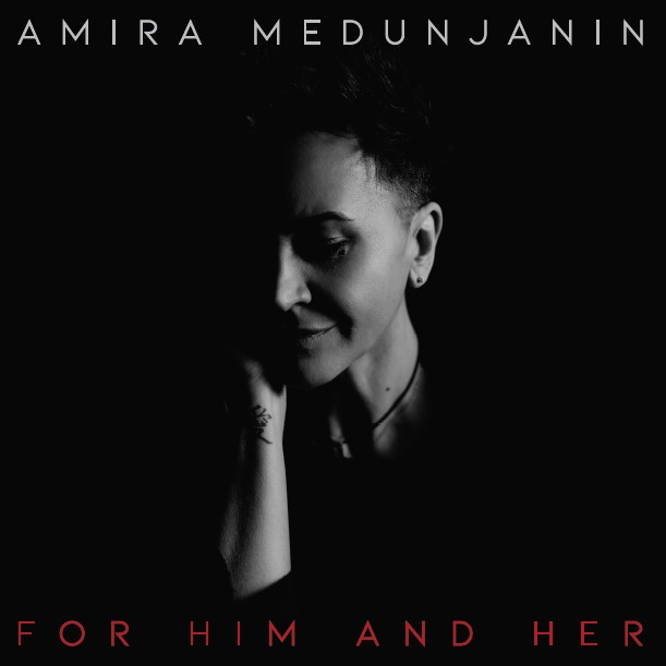 AMIRA MEDUNJANIN FOR HIM AND HER (LP)