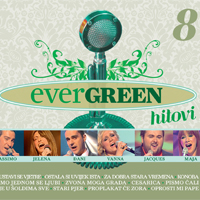 EVERGREEN HITOVI 8