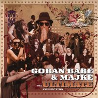 GORAN BARE & MAJKE THE ULTIMATE COLLECTION