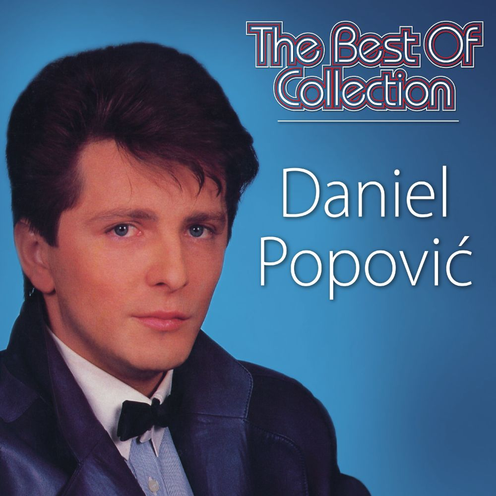 DANIEL POPOVIĆ THE BEST OF COLLECTION