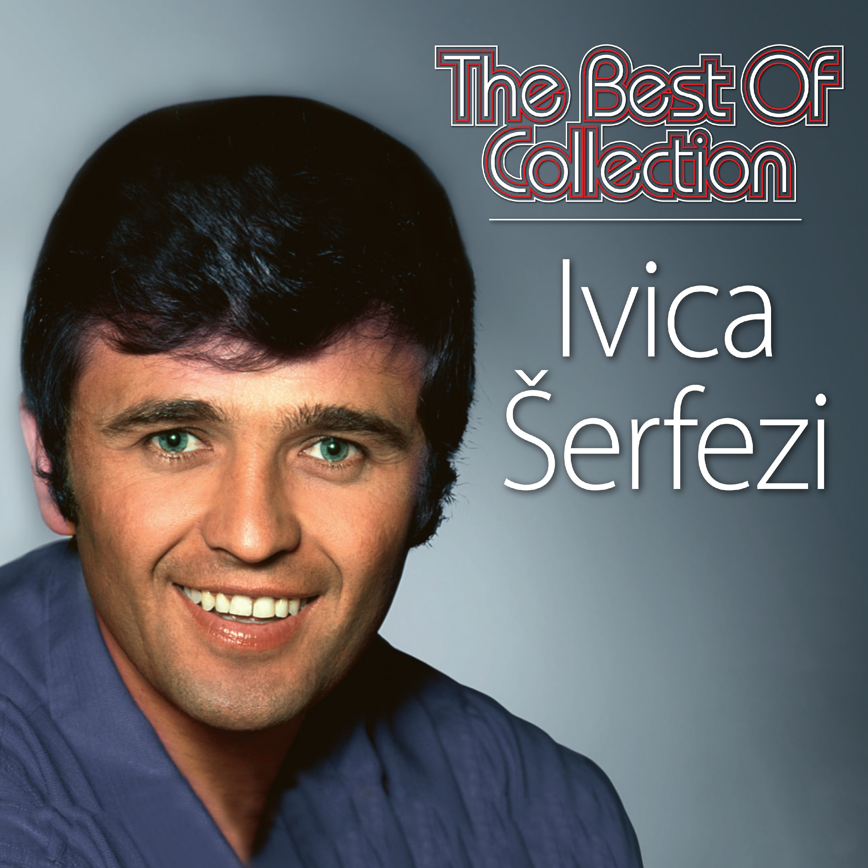 IVICA ŠERFEZI THE BEST OF COLLECTION