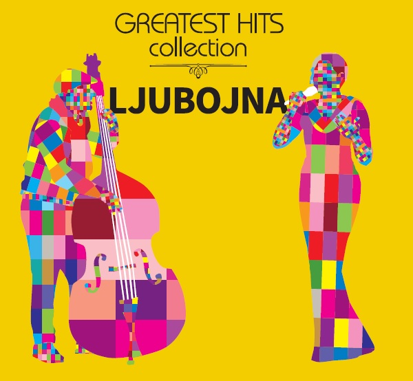LJUBOJNA  GREATEST HITS COLLECTION